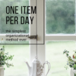 Organization Project #10 – One Item Per Day